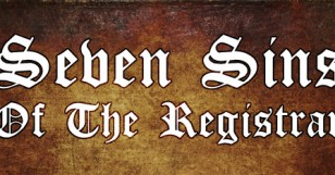 The Seven (Deadly) Sins of the Registrar